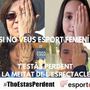 SI NO VEUS ESPORT FEMENÍ T'ESTÀS PERDENT LA MEITAT DE L'ESPECTACLE