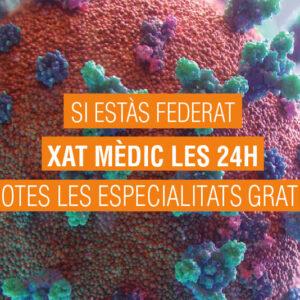 XAT MÈDIC LES 24 HORES PER A TOTES LES PERSONES FEDERADES