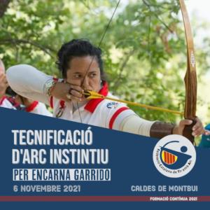 CURS DE TECNIFICACIÓ D'ARC INSTINTIU PER ENCARNA GARRIDO